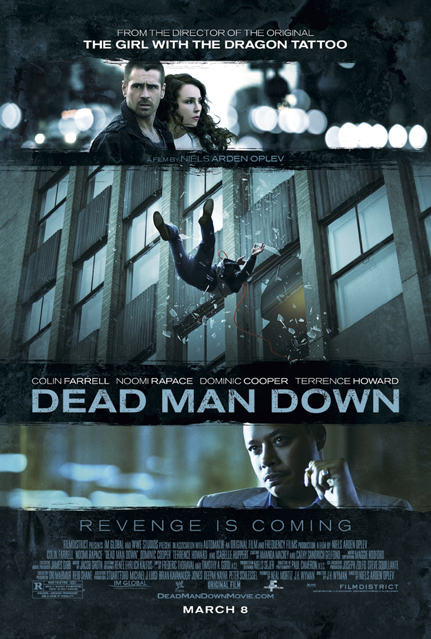 Dead Man Down in theaters March 8, 2013